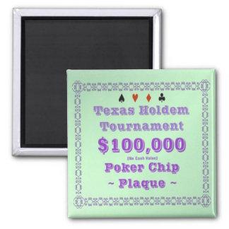 2x2 Texas Holdem Poker Chip Plaque - $100K Refrigerator Magnet