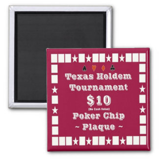 2x2 Texas Holdem Poker Chip Plaque - $10 Square Magnet