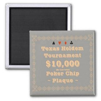 2x2 Texas Holdem Poker Chip Plaque - 10K Fridge Magnet