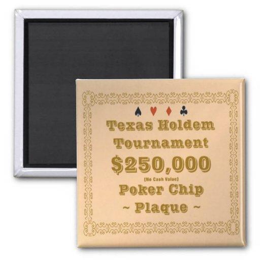 2x2 Texas Holdem Poker Chip Plaque - $250K Magnets