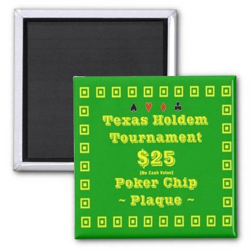 2x2 Texas Holdem Poker Chip Plaque - $25 Fridge Magnets