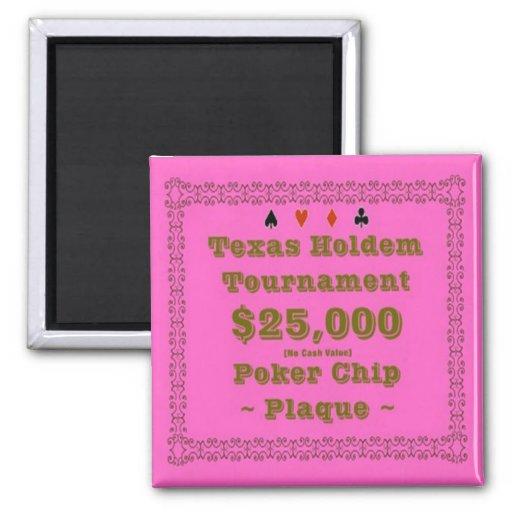 2x2 Texas Holdem Poker Chip Plaque - $25K Fridge Magnets