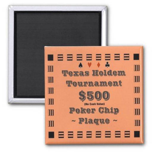 2x2 Texas Holdem Poker Chip Plaque - $500 Refrigerator Magnets