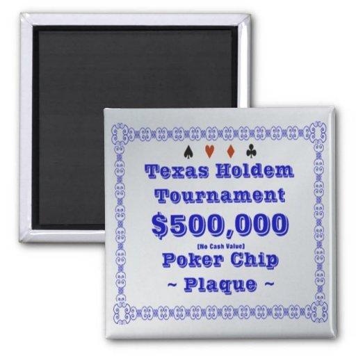 2x2 Texas Holdem Poker Chip Plaque - $500K Refrigerator Magnet