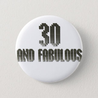 30 and fab disco theme 6 cm round badge