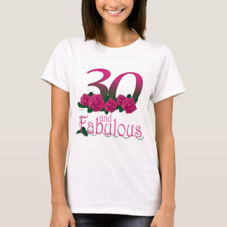 30 and fabulous 30th birthday T-shirt