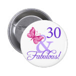 30 And Fabulous Birthday Pin