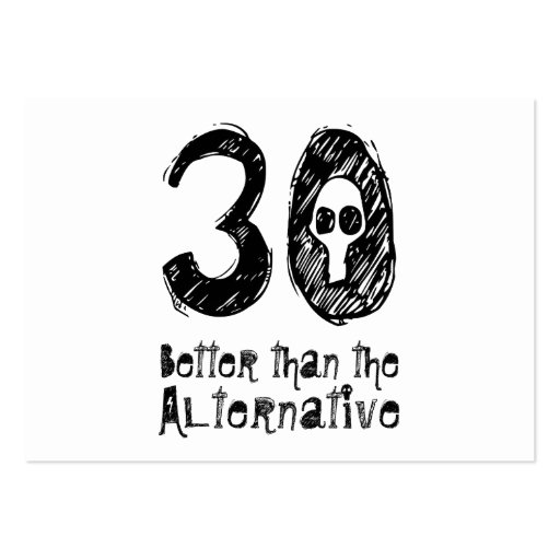 30 Better Than Alternative 30th Funny Birthday Q30 Business Card Template
