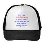 30 buy me a drink cap