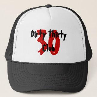 30, Dirty Thirty Club Trucker Hat
