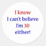 30 Either Round Stickers