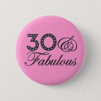 30 & Fabulous Gift 6 Cm Round Badge