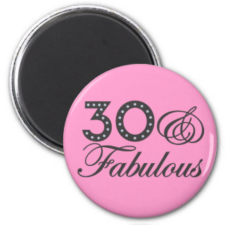 30 & Fabulous Gift 6 Cm Round Magnet