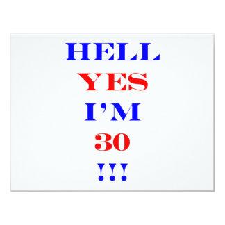 30 Hell yes 11 Cm X 14 Cm Invitation Card