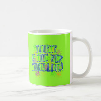 30 is the New Thrilling Products Basic White Mug