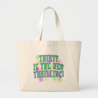 30 is the New Thrilling Products Jumbo Tote Bag