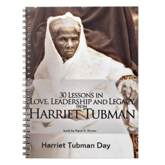 30 Lessons Learned from Harriet Tubman Spiral Note Book