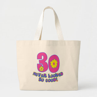 30 Never Looked So Good! Jumbo Tote Bag