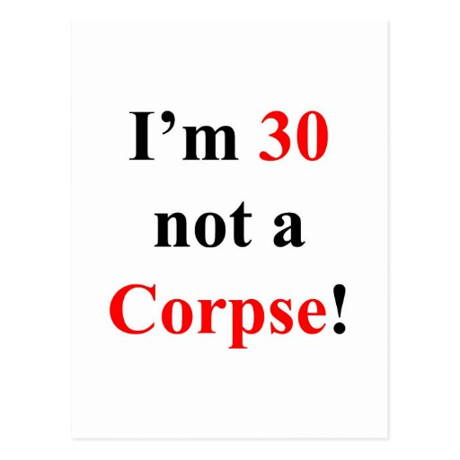 30 Not a Corpse! Post Cards