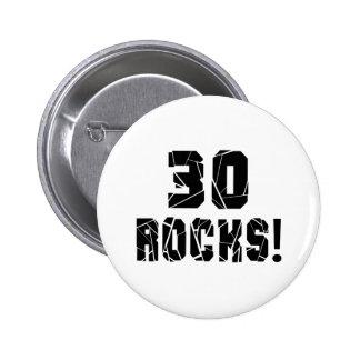 30 Rocks Birthday Designs 6 Cm Round Badge