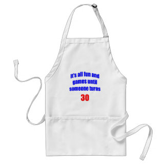 30 Someone turns 30 Standard Apron