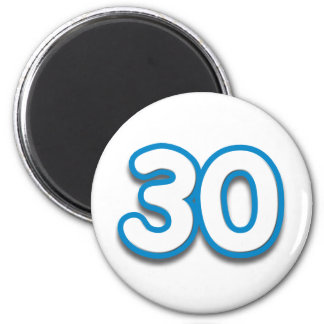 30 Year Birthday or Anniversary - Add Text 6 Cm Round Magnet