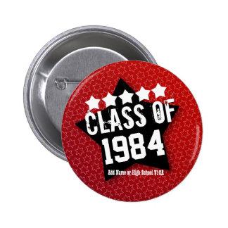 30 Year High School Reunion ANY YEAR V08 6 Cm Round Badge