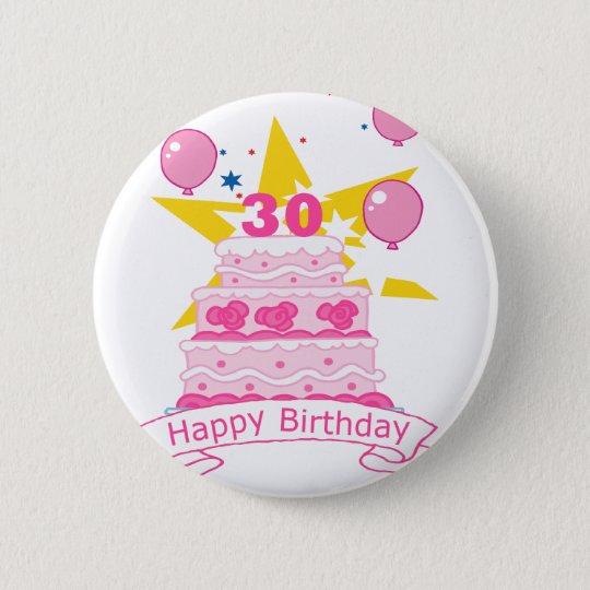 30 Year Old Birthday Cake 6 Cm Round Badge