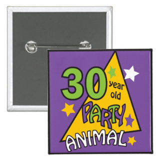 30 Year Old Party Animal 15 Cm Square Badge