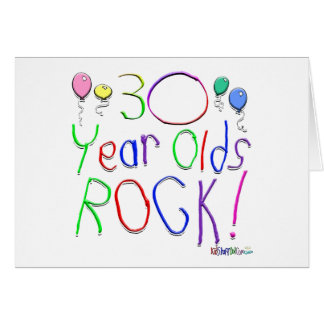30 Year Olds Rock ! Greeting Card