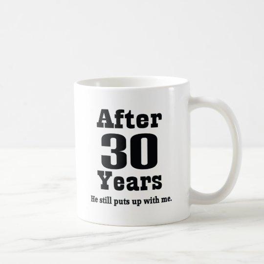 30th Anniversary (Funny) Coffee Mug