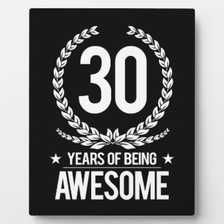 30th Birthday (30 Years Of Being Awesome) Plaque