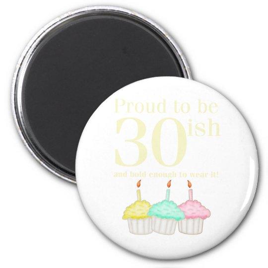 30th Birthday 6 Cm Round Magnet