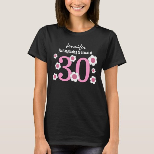 30th Birthday Blooming at Thirty V03 T-Shirt