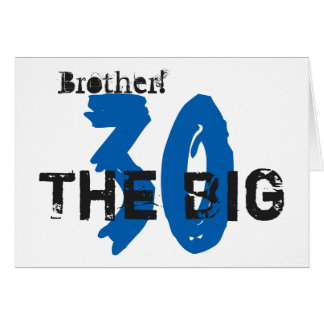 30th Birthday, brother, blue, black text on white. Greeting Card
