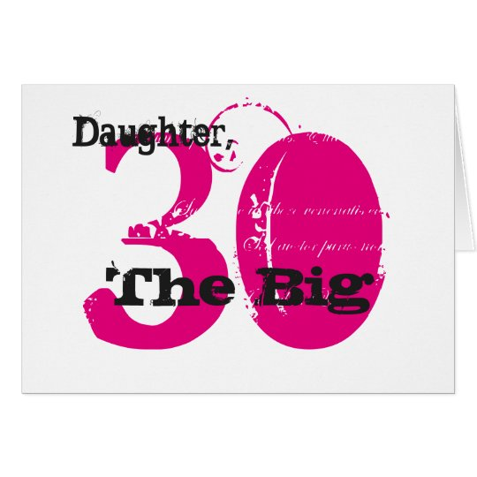 30th Birthday daughter, black & pink text, white.