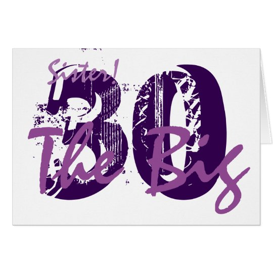 30th Birthday for sister, purple text on white.