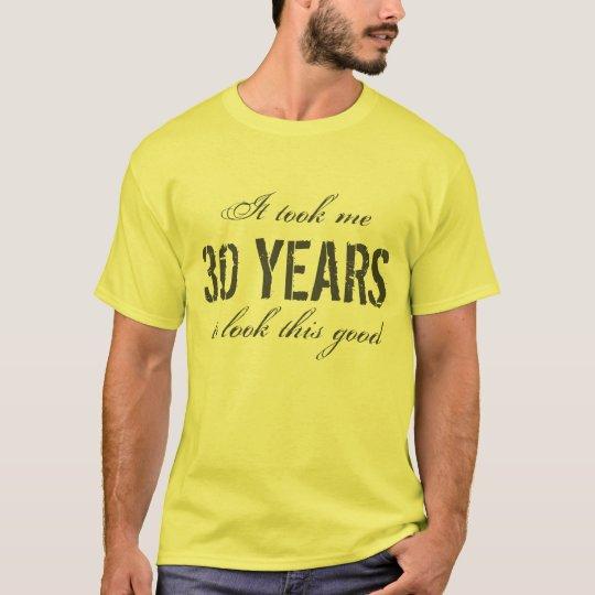 30th Birthday gift idea for men   T