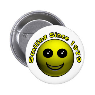 30th Birthday Gifts, Smiling Since 1979 ! 6 Cm Round Badge