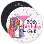 30th Birthday Girl 6 Cm Round Badge