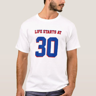 30th Birthday Joke Life Starts At 30 T-Shirt