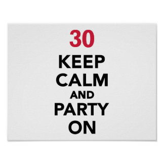 30th birthday Keep calm and party on Print
