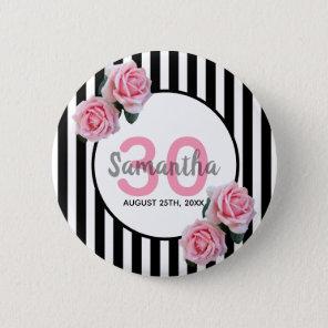 30th birthday pink roses black white stripes 6 cm round badge