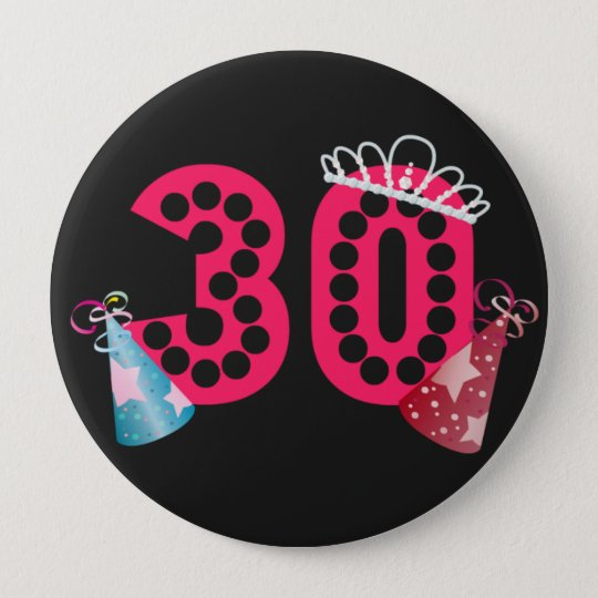 30th Birthday Princess Womens Birthday Button