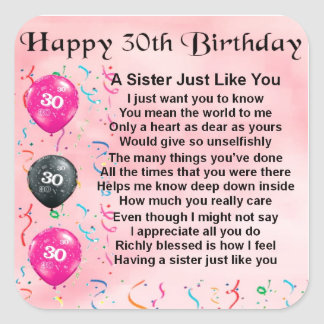 30th Birthday Sister Poem Square Sticker