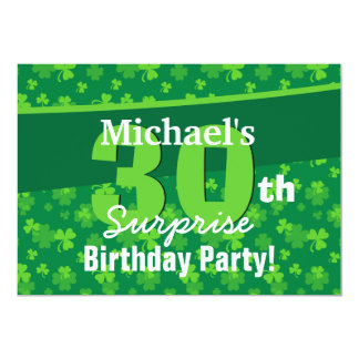 "30th Surprise Birthday Green Shamrocks G002C 5"" X 7"" Invitation Card"