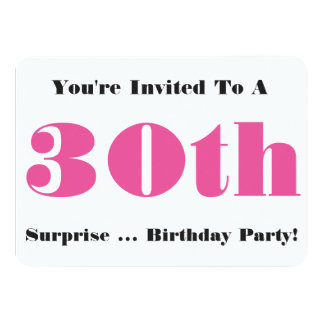 30th Surprise Birthday party Invite, pink, white