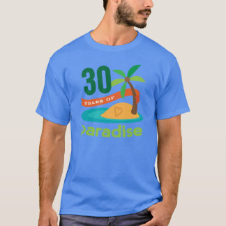 30th Wedding Anniversary Funny Gift For Her T-Shirt