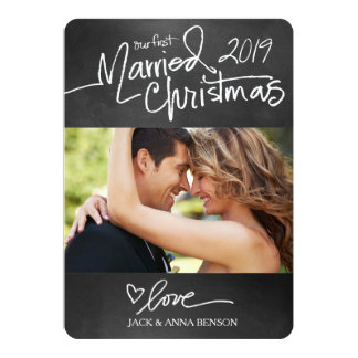 311 Our First Married Christmas Holiday Card Chalk Invitations