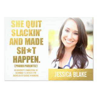 311 She Quit Slackin' And Made Happen Graduation 13 Cm X 18 Cm Invitation Card